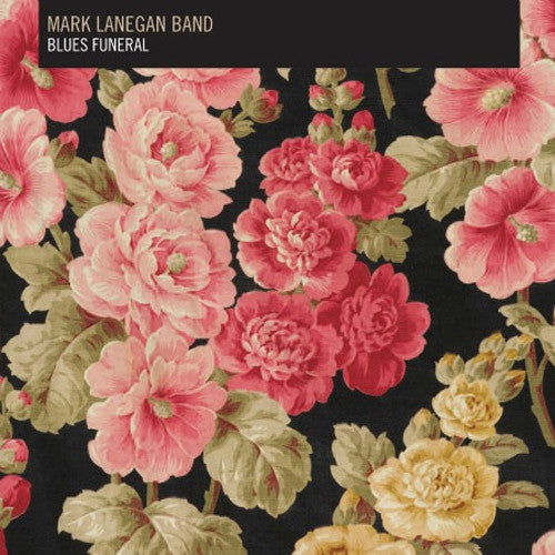 Mark Lanegan Band Blues Funeral - vinyl LP