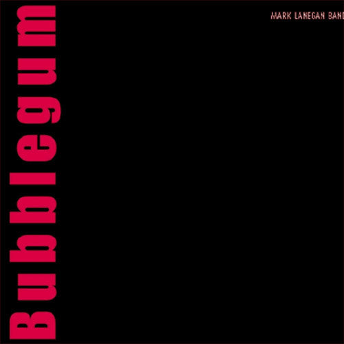 Mark Lanegan Band Bubblegum - vinyl LP