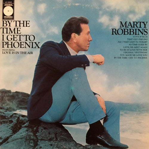 Marty Robbins By The Time I Get To Phoenix - vinyl LP