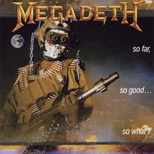 Megadeth So Far, So Good…So What - vinyl LP