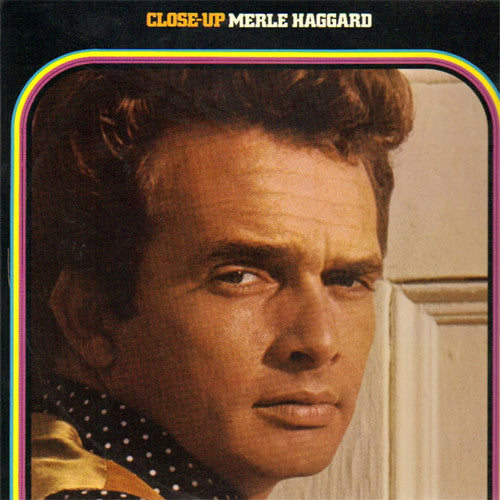 Merle Haggard Close Up - vinyl LP