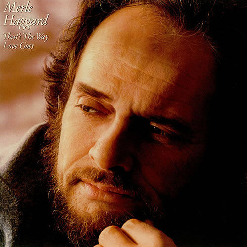 Merle Haggard That's The Way Love Goes - vinyl LP