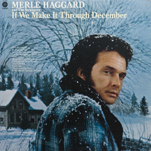 Merle Haggard and The Strangers If We Make It Through December - vinyl LP