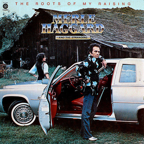 Merle Haggard and The Strangers The Roots of My Raising - vinyl LP