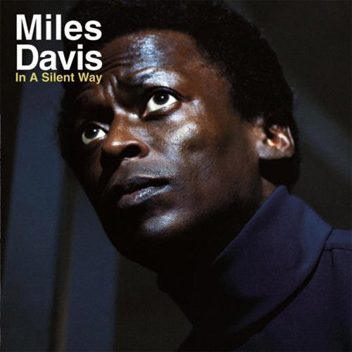 Miles Davis In A Silent Way - vinyl LP