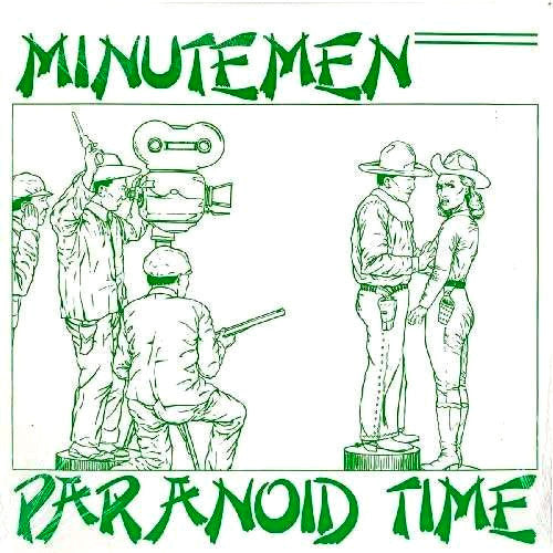 Minutemen Paranoid Time - 10 inch EP
