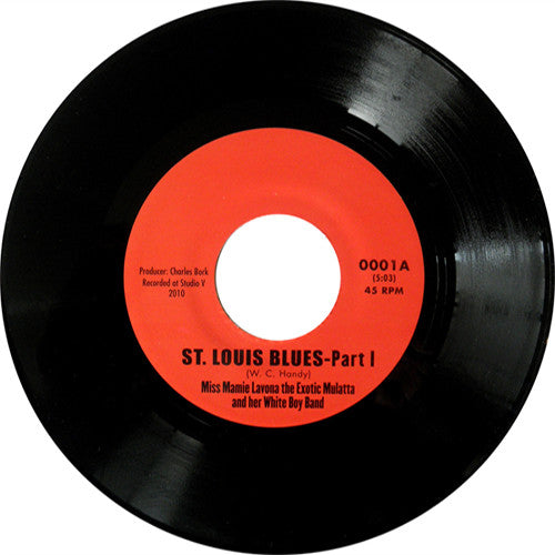 Miss Mamie Lavona the Exotic Mulatta and her White Boy Band St. Louis Blues - 7 inch