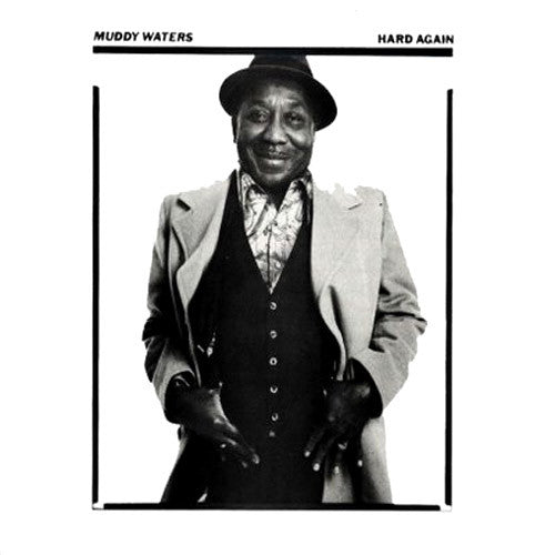 Muddy Waters Hard Again - vinyl LP