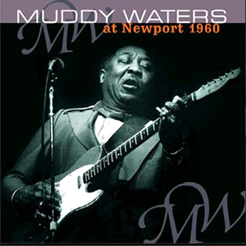 Muddy Waters at Newport 1960 - vinyl LP