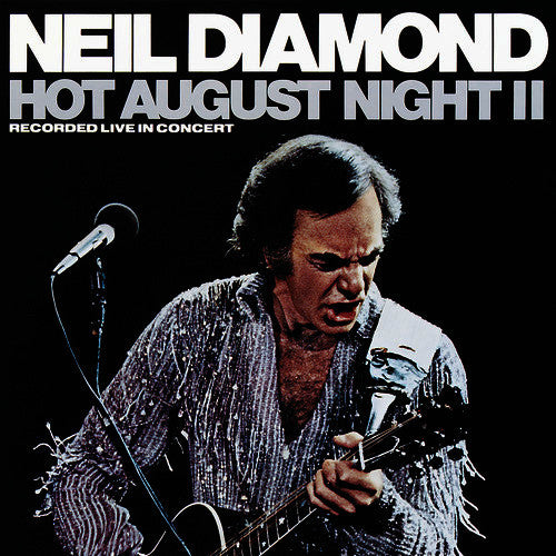 Neil Diamond Hot August Night II - vinyl LP
