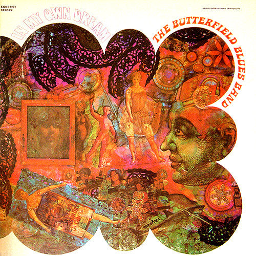 Butterfield Blues Band In My Own Dream - vinyl LP