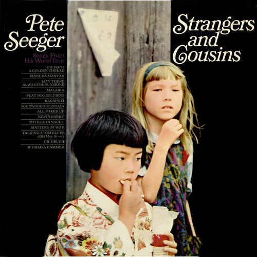 Pete Seeger Strangers and Cousins - vinyl LP