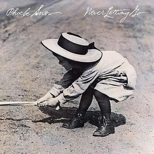 Phoebe Snow Never Letting Go - vinyl LP