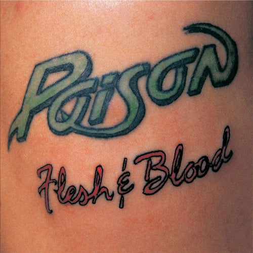 Poison Flesh & Blood - vinyl LP