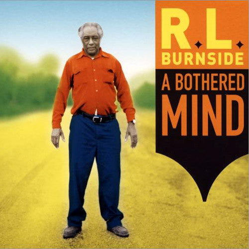 RL Burnside A Bothered Mind - vinyl LP