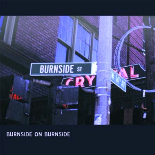 RL Burnside Burnside On Burnside - vinyl LP