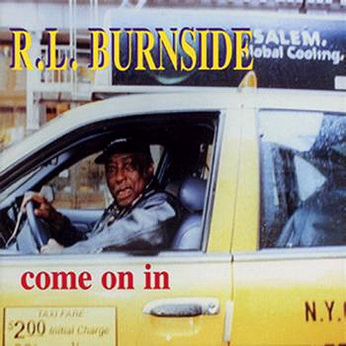 RL Burnside Come On In - vinyl LP