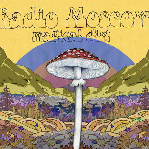 Radio Moscow Magical Dirt - vinyl LP