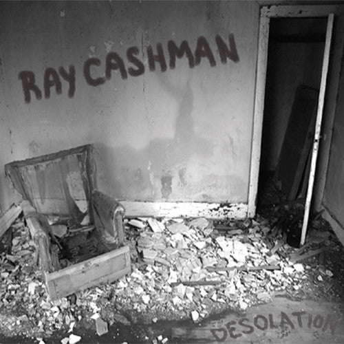 Ray Cashman Desolation - compact disc