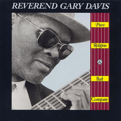 Reverend Gary Davis Pure Religion and Bad Company - vinyl LP