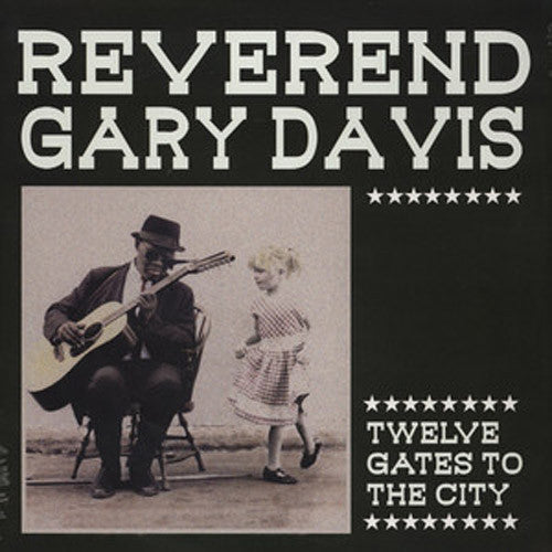 Reverend Gary Davis Twelve Gates To The City - vinyl LP