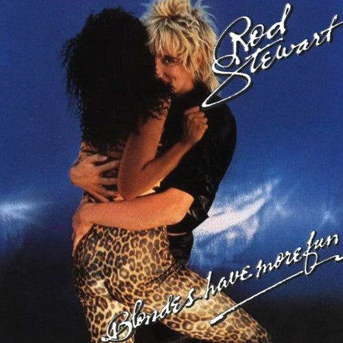 Rod Stewart Blondes Have More Fun - vinyl LP