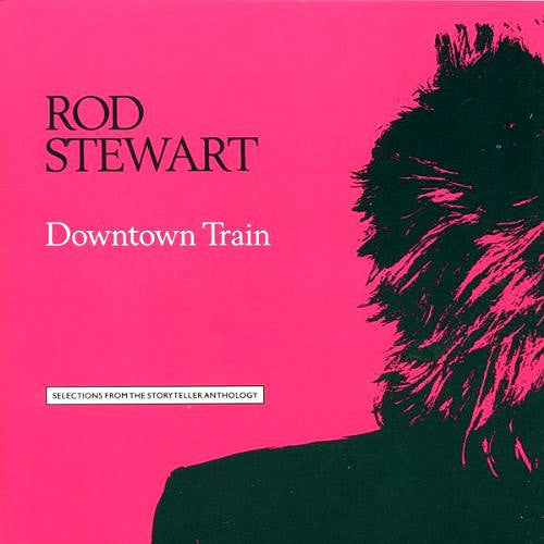 Rod Stewart Downtown Train - cassette