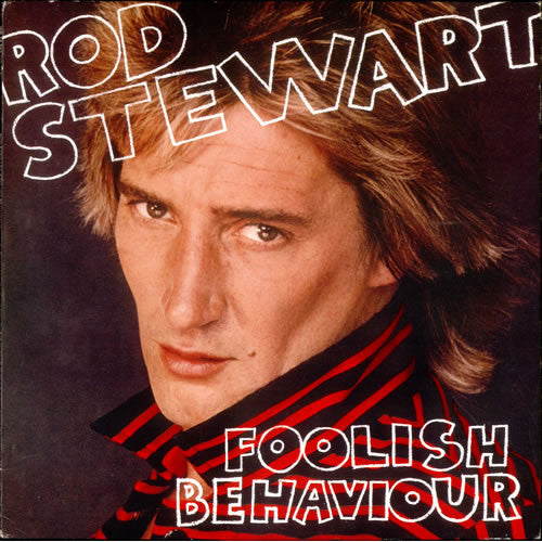 Rod Stewart Foolish Behavior - vinyl LP