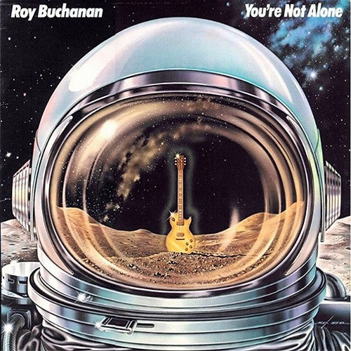 Roy Buchanan You're Not Alone - vinyl LP
