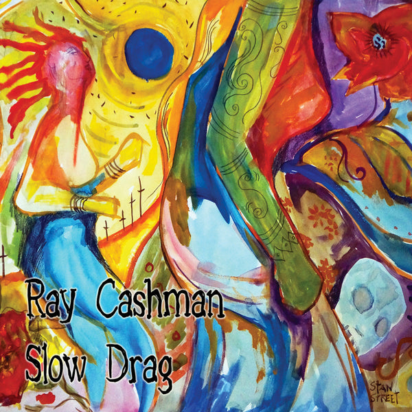 Ray Cashman Slow Drag - download