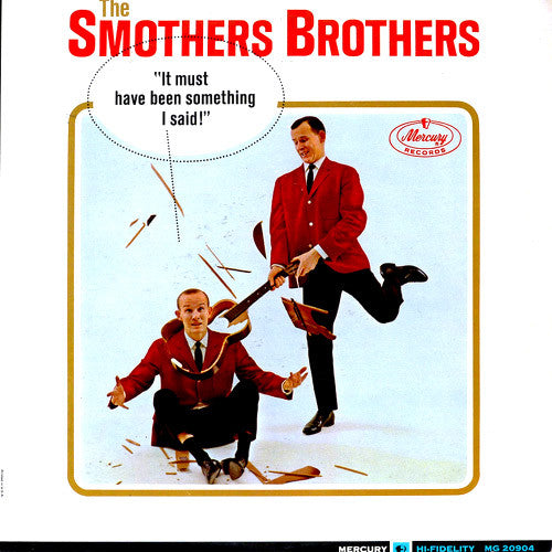 Smothers Brothers It Must Have Been Something I Said - vinyl LP