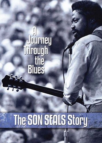 Son Seals A Journey Through the Blues - DVD