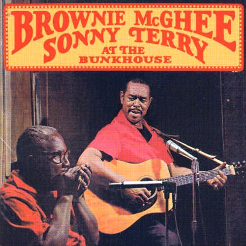 Sonny Terry & Brownie McGhee At The Bunkhouse - vinyl LP