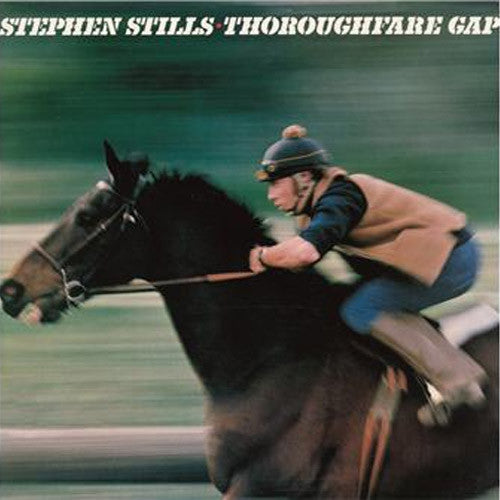 Stephen Stills Thoroughfare Gap - vinyl LP