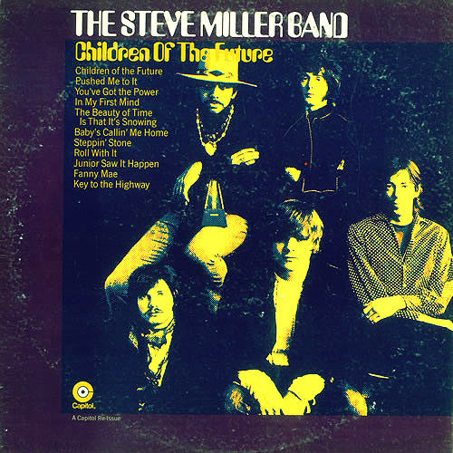 Steve Miller Band Children of The Future - vinyl LP