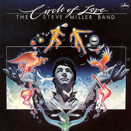 Steve Miller Band Circle Of Love - vinyl LP