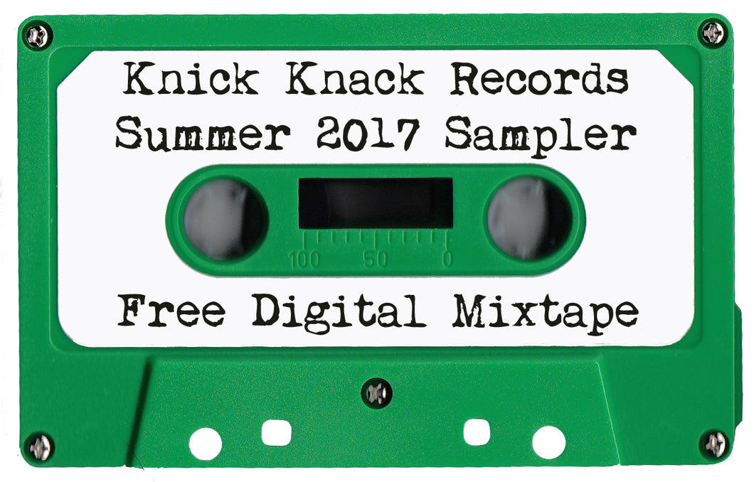Knick Knack Records Summer 2017 Sampler