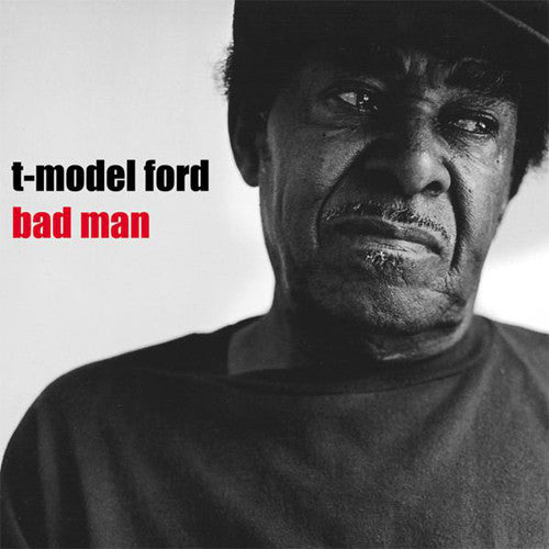 T-Model Ford Bad Man - vinyl LP