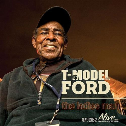 T-Model Ford The Ladies Man - compact disc
