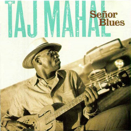 Taj Mahal Senor Blues - compact disc