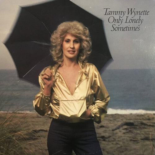 Tammy Wynette Only Lonely Sometimes - vinyl LP