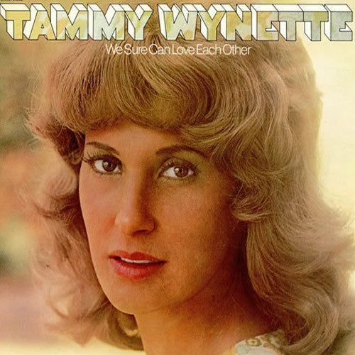 Tammy Wynette We Sure Can Love Each Other - vinyl LP