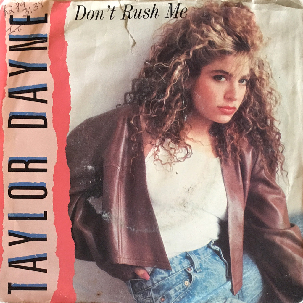 Taylor Dayne Don't Rush Me / In The Darkness - 7 inch
