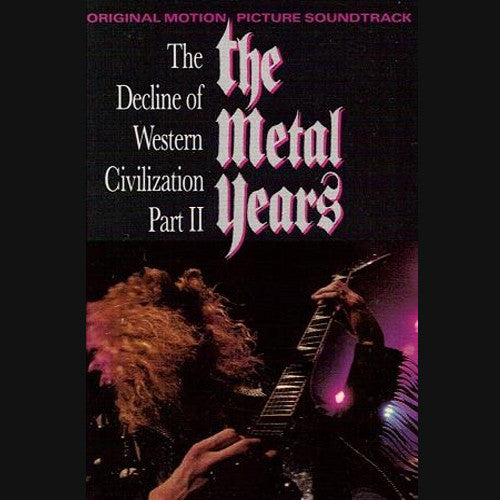 The Decline of Western Civilization Part II The Metal Years - cassette