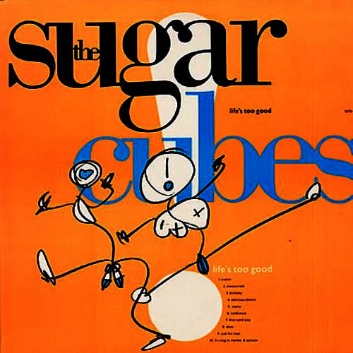 The Sugarcubes Life's Too Good - vinyl LP