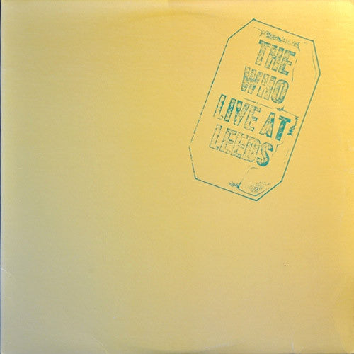 The Who Live at Leeds - vinyl LP