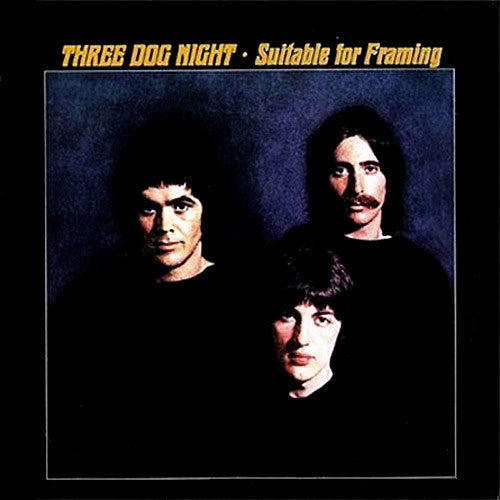 Three Dog Night Suitable For Framing - vinyl LP