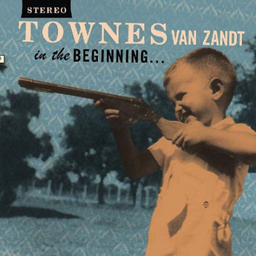Townes Van Zandt In The Beginning - vinyl LP