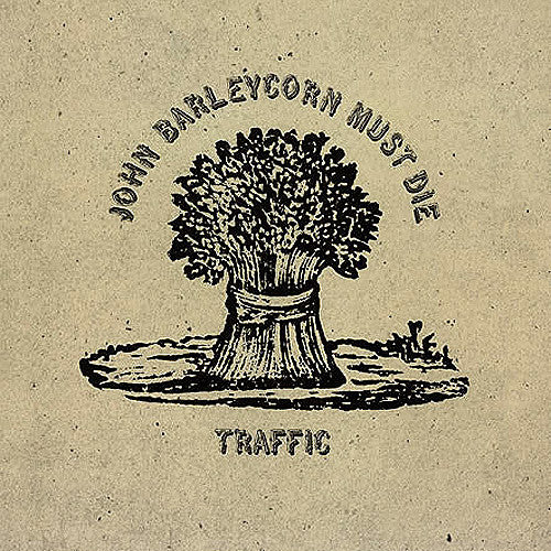 Traffic John Barleycorn Must Die - vinyl LP