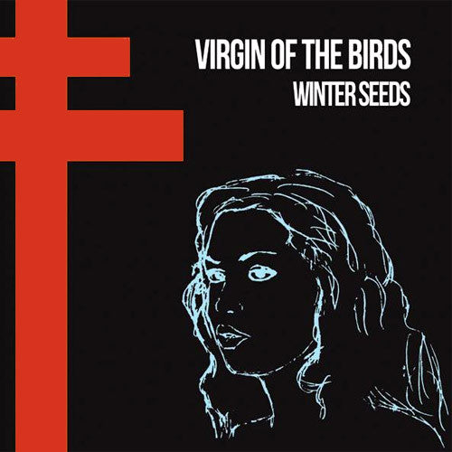 Virgin of The Birds Winter Seeds - vinyl LP